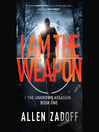 I Am the Weapon (MP3): Boy Nobody Series, Book 1