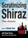 Scrutinizing Shiraz from Australia (MP3): Vine Talk, Episode 111