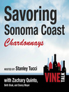 Savoring Sonoma Coast Chardonnays (MP3): Vine Talk, Episode 112