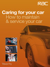 Caring for Your Car (eBook): How to Maintain & Service Your Car
