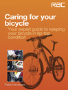 Caring for Your Bicycle (eBook): Your Expert Guide to Keeping Your Bicycle in Tip-Top Condition