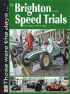 The Brighton National Speed Trials (eBook): In the 1960s, 1970s & 1980s