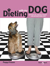 Dieting with my dog (eBook): One Busy Life, Two Full Figures...and Unconditional Love