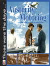Austerity Motoring from Armistice Until the Mid-Fifties (eBook)