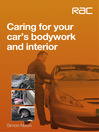 Caring for Your Car's Bodywork and Interior (eBook)