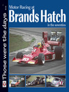 Motor Racing at Brands Hatch in the Seventies (eBook)