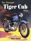 The Triumph Tiger Cub Bible (eBook)