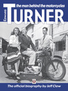 Edward Turner (eBook): The Man Behind the Motorcycles