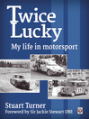 Twice Lucky (eBook): My Life in Motorsport