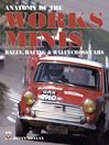 Anatomy of the Works Minis (eBook): Rally, Racing & Rallycross Cars