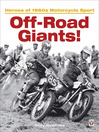 Off-Road Giants! (eBook): Heroes of 1960s Motorcycle Sport