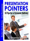 Presentation Pointers (eBook): 53 Tips for a Dynamic Delivery