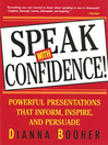 Speak with Confidence! (eBook): Powerful Presentations that Inform Inspire