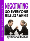 Negotiating So Everyone Feels Like a Winner (eBook)
