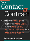 From Contact to Contract (eBook): 432 Proven Sales Tips to Generate More Leads, Close More Deals, Exceed Your Goals, and Make More Mon