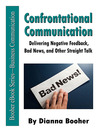 Confrontational Communication (eBook): Delivering Negative Feedback, Bad News, and Other Straight Talk