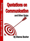 Quotations on Communication (eBook): And Other Quips