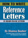 How to Write Reference Letters (eBook): 35 Ready-to-Use Letters
