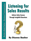 Listening for Sales Results (eBook): Achieve Sales Success Through Insightful Questions