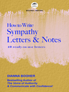 How to Write Sympathy Letters and Notes (eBook): 40 Ready-to-Use Letters
