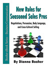 New Rules for Seasoned Sales Pros (eBook): Negotiations, Persuasion, Body Language, and Cross-Cultural Selling