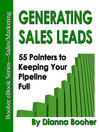Generating Sales Leads (eBook): 55 Pointers to Keep Your Pipeline Full