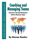Coaching and Managing Teams (eBook): Quick Tips to Develop Management Skills for Maximum Impact