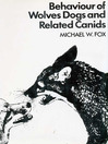 Behaviour of Wolves Dogs and Related Canids (eBook)