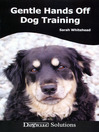 Gentle Hands Off Dog Training (eBook): Dogwise Solutions