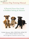 The Official Ahimsa Dog Training Manual (eBook): A Practical, Force-free Guide to Problem Solving and Manners