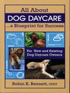All About Dog Daycare (eBook): A Blueprint for Success