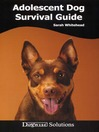 Adolescent Dog Survival Guide (eBook): Dogwise Solutions