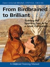 From Birdbrained to Brilliant (eBook): Training the Sporting Dog to Be a Great Companion