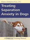 Treating Separation Anxiety in Dogs (eBook)
