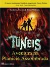 Túneis--Aventura na Planície Assombrada--Livro 2 (eBook)
