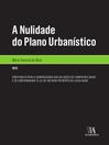 A Nulidade do Plano Urbanístico (eBook)