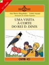 Uma Visita à Corte do Rei D. Dinis (eBook)
