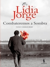 Combateremos a Sombra (eBook)