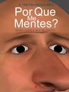 Por Que Me Mentes? Ensaio Sobre a Face da Mentira (eBook)
