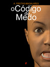 O Código do Medo (eBook)
