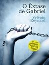 O Êxtase de Gabriel (eBook)