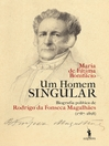 Um Homem Singular ? Biografia política de Rodrigo da Fonseca Magalhães (eBook)