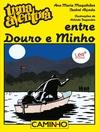 Uma Aventura entre Douro e Minho (eBook)