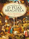 A Demanda de D. Fuas Bragatela (eBook)