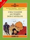Uma Viagem ao Tempo dos Castelos (eBook)