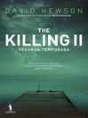 The Killing II (segunda temporada) (eBook)