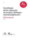 Sociologia do(s) Espaço(s) da Justiça (eBook): diálogos interdisciplinares