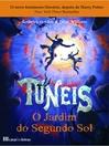 Túneis--O Jardim do Segundo Sol--Livro 3 (eBook)