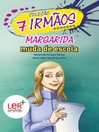 Margarida Muda de Escola (eBook)