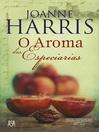 O Aroma das Especiarias (eBook)